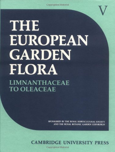 9780521420969: European Garden Flora 6 Volume Hardback Set: European Garden Flora: A Manual for the Identification of Plants Cultivated in Europe, both Out-of-Doors and under Glass: Volume 5