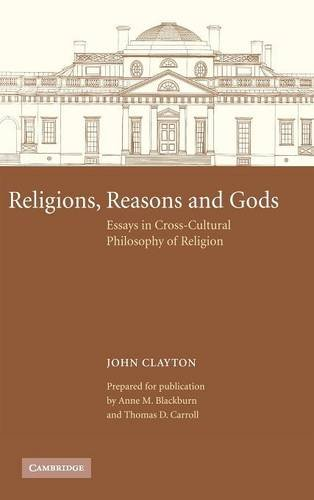 9780521421041: Religions, Reasons and Gods: Essays in Cross-cultural Philosophy of Religion (Cambridge Studies in Religious Traditions)