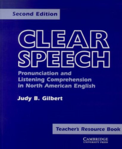 9780521421164: Clear Speech Teacher's resource book: Pronunciation and Listening Comprehension in American English