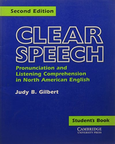 9780521421188: Clear Speech Student's book: Pronunciation and Listening Comprehension in American English