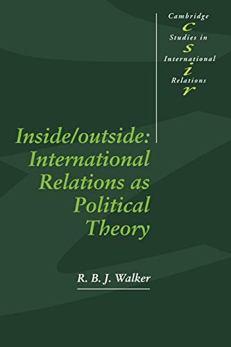 9780521421195: Inside/Outside Paperback: International Relations as Political Theory (Cambridge Studies in International Relations)