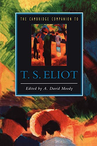 9780521421270: The Cambridge Companion to T. S. Eliot Paperback (Cambridge Companions to Literature)