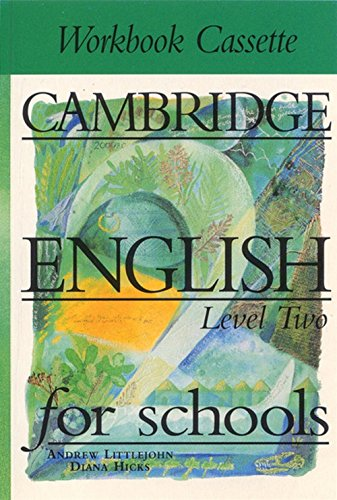 Cambridge English for Schools 2: Workbook Cassette: Andrew Littlejohn,Diana Hicks