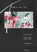 True to Life Elementary Class book: English for Adult Learners (0521421403) by Collie, Joanne; Slater, Stephen