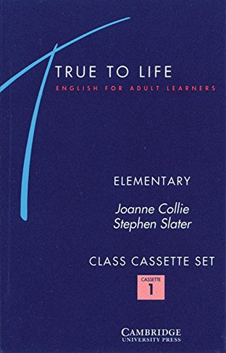 True to Life Elementary Class Audio Cassette Set (3 Cassettes): English for Adult Learners (0521421438) by Collie, Joanne; Slater, Stephen