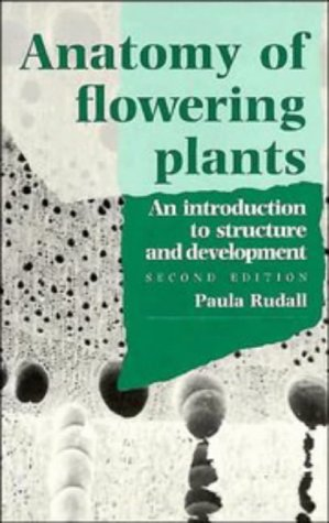9780521421546: Anatomy of Flowering Plants: An Introduction to Structure and Developments