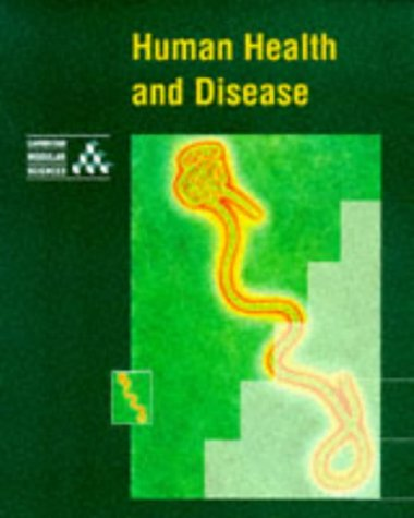 Human Health and Disease (Cambridge Modular Sciences) (9780521421591) by University Of Cambridge Local Examinations Syndicate