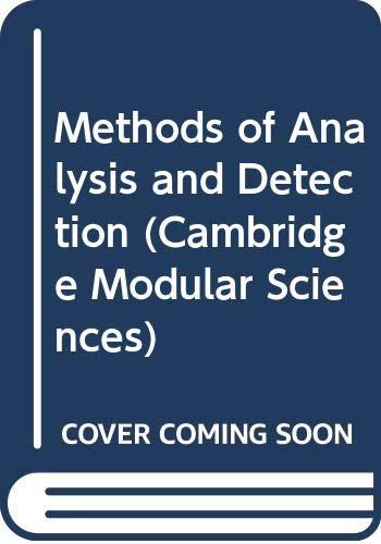 9780521421614: Methods of Analysis and Detection (Cambridge Modular Sciences)