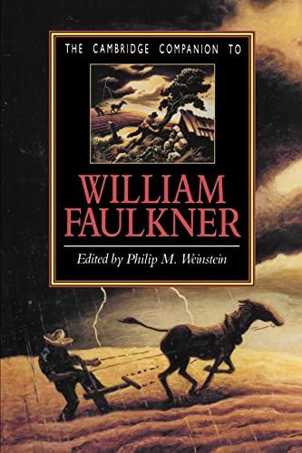 The Cambridge Companion to William Faulkner (Cambridge Companions to Literature)