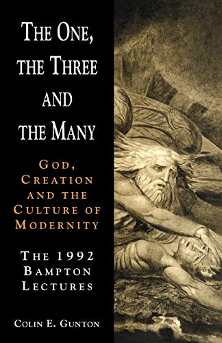 9780521421843: The One, the Three and the Many: God, Creation and the Culture of Modernity / The 1992 Bampton Lectures