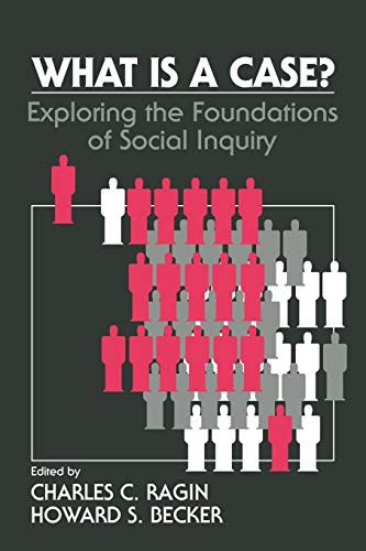 9780521421881: What Is a Case?: Exploring the Foundations of Social Inquiry
