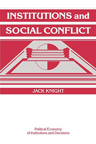 9780521421898: Institutions and Social Conflict