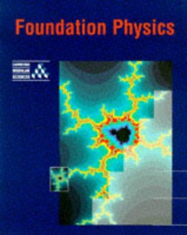 Foundation Physics (Cambridge Modular Sciences) (9780521421973) by University Of Cambridge Local Examinations Syndicate