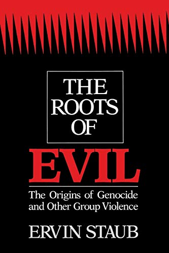 9780521422147: The Roots of Evil: The Origins of Genocide and Other Group Violence