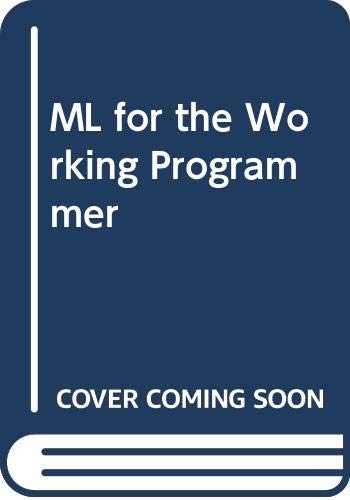 9780521422253: ML for the Working Programmer