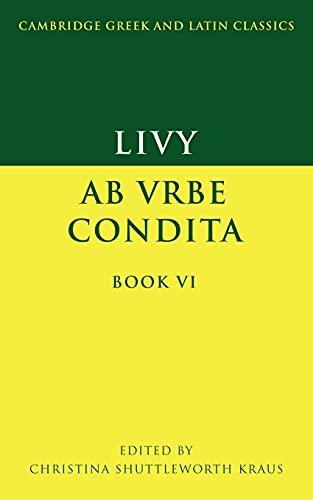 9780521422383: Livy: Ab urbe condita Book VI (Cambridge Greek and Latin Classics)