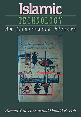 9780521422390: Islamic Technology: An Illustrated History