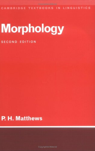 9780521422567: Morphology 2nd Edition Paperback (Cambridge Textbooks in Linguistics)