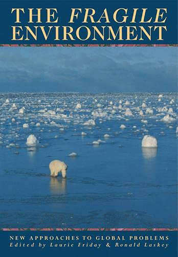 9780521422666: The Fragile Environment Paperback: The Darwin College Lectures