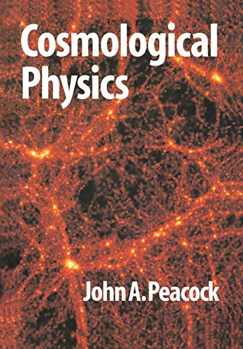 9780521422703: Cosmological Physics Paperback (Cambridge Astrophysics)