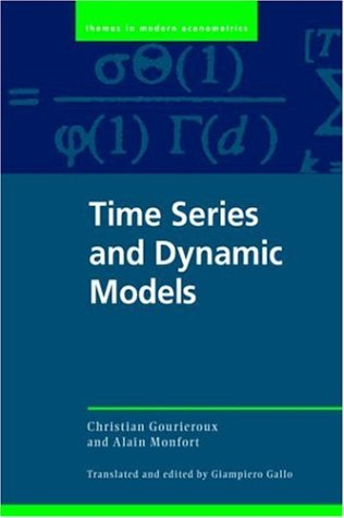 Time Series and Dynamic Models: Alain Monfort