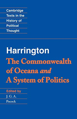 9780521423298: Harrington: 'The Commonwealth of Oceana' and 'A System of Politics' (Cambridge Texts in the History of Political Thought)