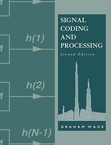 Signal Coding and Processing.: Wade, Graham