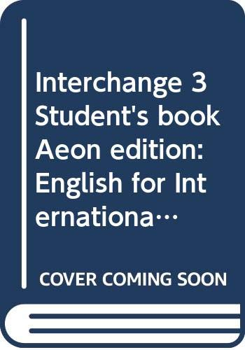 9780521423465: Interchange 3 Student's book Aeon edition: English for International Communication