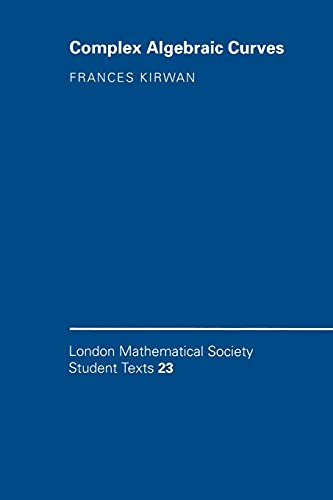 9780521423533: Complex Algebraic Curves (London Mathematical Society Student Texts)