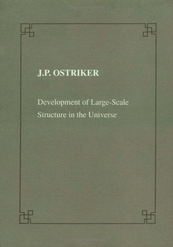 9780521423618: Development of Large Scale Structure in the Universe (Lezione Fermiane)