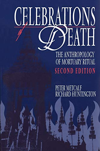 9780521423755: Celebrations of Death: The Anthropology of Mortuary Ritual