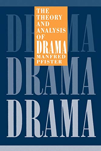 9780521423830: The Theory and Analysis of Drama Paperback (European Studies in English Literature)
