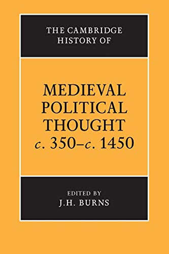 9780521423885: The Cambridge History of Medieval Political Thought c.350-c.1450 Paperback (The Cambridge History of Political Thought)