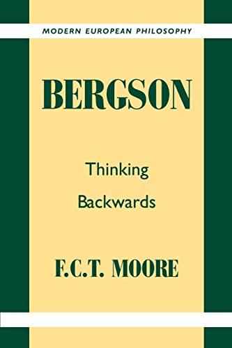 9780521424028: Bergson: Thinking Backwards (Modern European Philosophy)