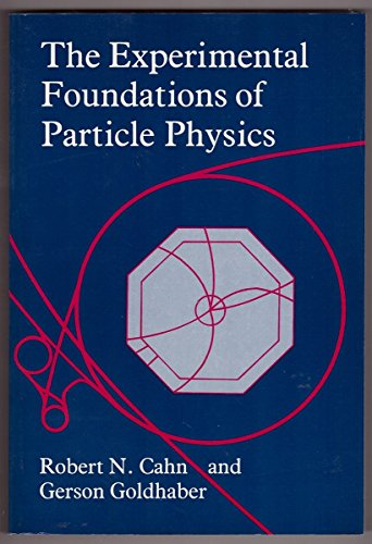 9780521424257: The Experimental Foundations of Particle Physics