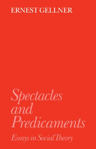 9780521424349: Spectacles and Predicaments: Essays in Social Theory