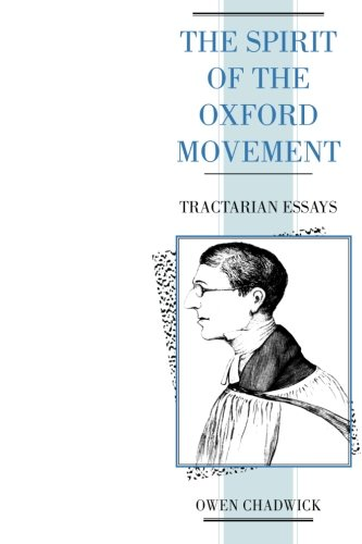 9780521424400: The Spirit of the Oxford Movement: Tractarian Essays