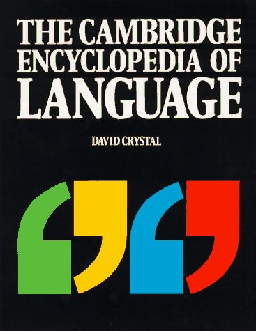 9780521424431: The Cambridge Encyclopedia of Language