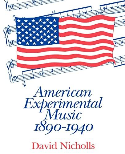 9780521424646: American Experimental Music 1890-1940 Paperback
