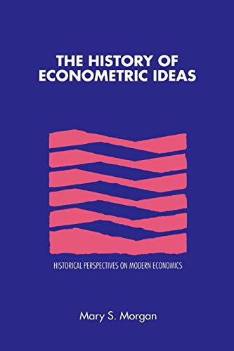 9780521424653: The History of Econometric Ideas (Historical Perspectives on Modern Economics)
