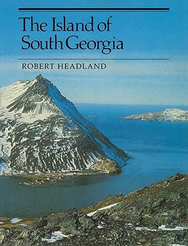 9780521424745: The Island of South Georgia