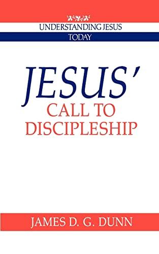 9780521424813: Jesus' Call to Discipleship (Understanding Jesus Today)