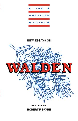 New Essays on Walden. The American Novel: Sayre, Robert and