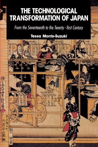 THE TECHNOLOGICAL TRANSFORMATION OF JAPAN : From the Seventeenth to the Twenty-First Century