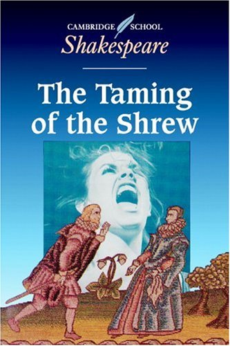 9780521425056: The Taming of the Shrew (Cambridge School Shakespeare)