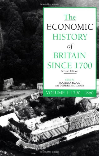 9780521425209: The Economic History of Britain since 1700, Vol. 1: 1700-1860 (Volume 1)