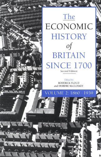 9780521425216: The Economic History of Britain Since 1700, Volume 2: 1860-1939