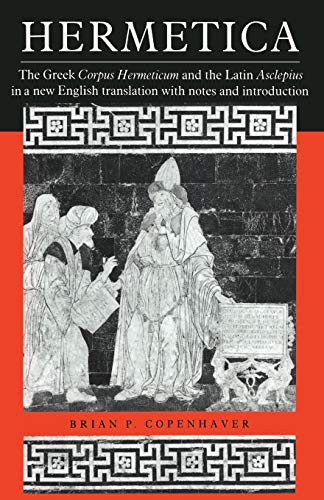 9780521425438: Hermetica: The Greek Corpus Hermeticum and the Latin Asclepius in a New English Translation, with Notes and Introduction