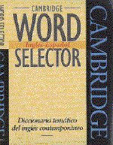 9780521425827: Cambridge Word Selector Ingl�s-Espa�ol: Diccionario tem�tico del ingl�s contemporaneo