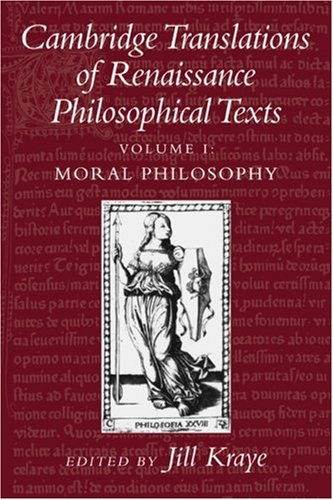 9780521426046: Cambridge Translations of Renaissance Philosophical Texts, Vol. 1: Moral Philosophy